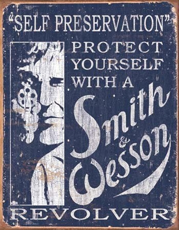S & W Self Preservation – Retro Skylt