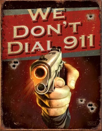 JQ We Don't Dial 911 – Retro Skylt