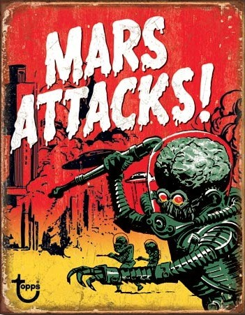 Mars Attacks – Retro Skylt