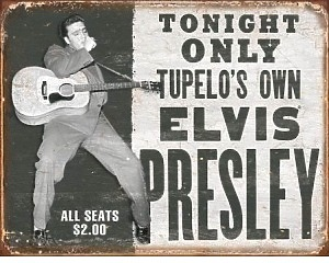 Elvis Presley Tupelos Own - Retro Skylt