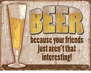 Beer Your Friends - Retro Skylt