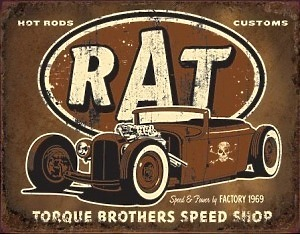 Torque Brothers Rat Rod - Retro Skylt