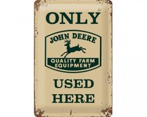 3D Metallskylt John Deere - Only Used Here 20x30