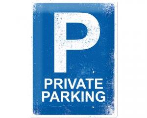 3D Metallskylt Private Parking 30x40
