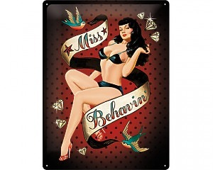 3D Metallskylt Pin Up - Miss Behavin 30x40