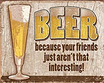 Beer Your Friends - Retro Skylt