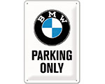 3D Metallskylt B.M.W - Parking Only 20x30